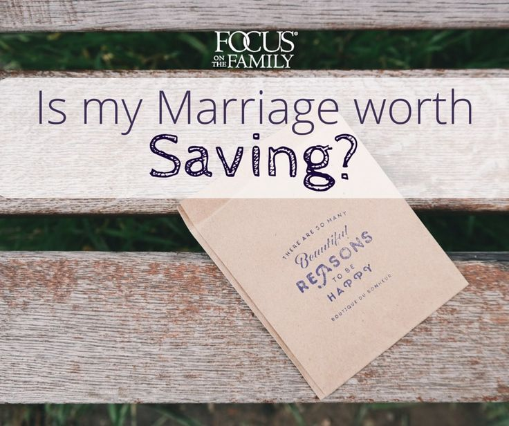 The short answer...YES. Your marriage is absolutely worth saving.