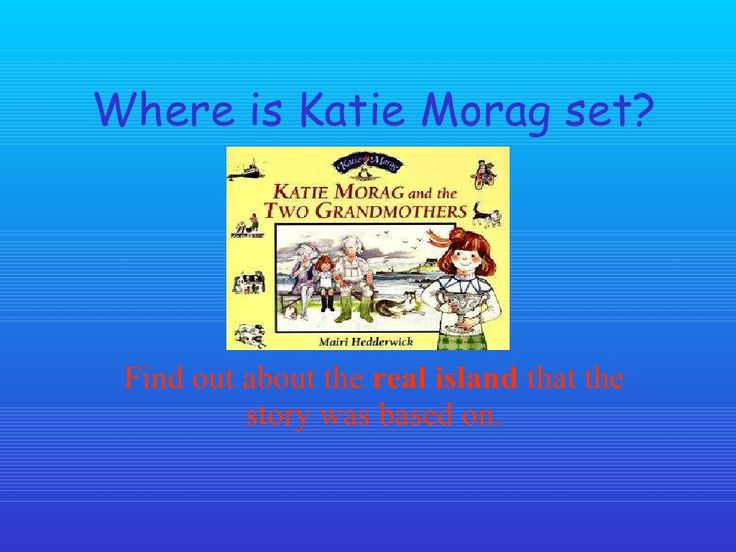 Katie morag by denise132 via slideshare