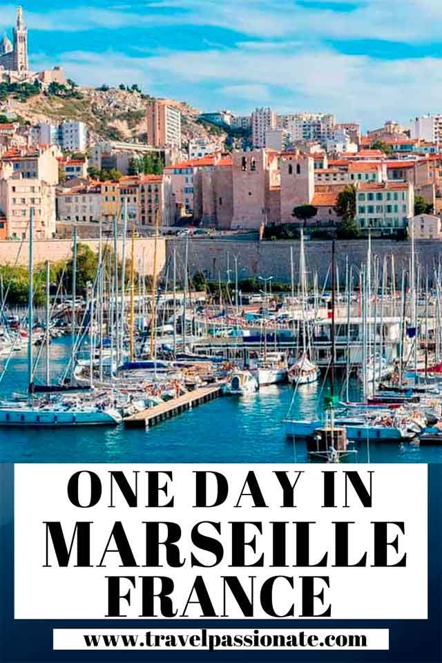 How To Spend One Day In Marseille France France Travel