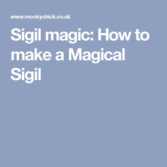 Sigil magic: How to make a Magical Sigil