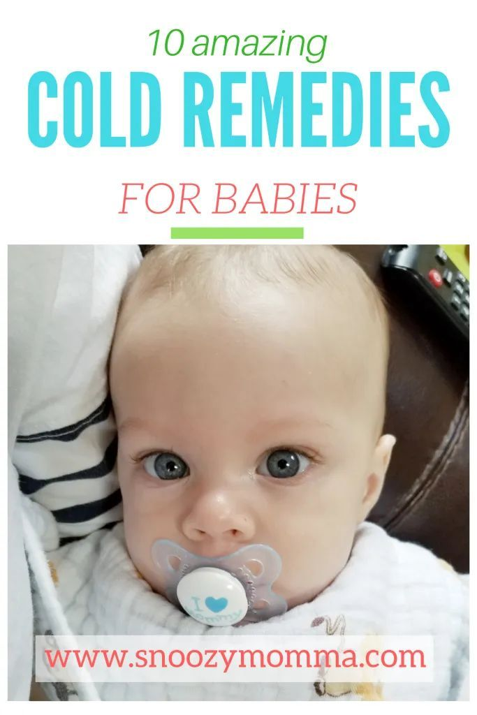 Ten Cold Remedies For Babies Snoozy Momma Baby Medicine Sick Baby Cold Remedies
