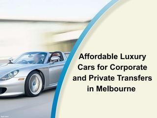 Affordable luxury cars for corporate and private transfers in Melbourne  #corporatecarsCanberraairport  #Corporatecarhireadelaideairport  #Corporate-car-hire-melbourne