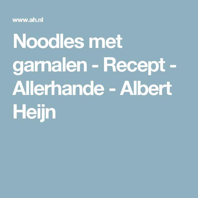 Noodles met garnalen - Recept - Allerhande - Albert Heijn