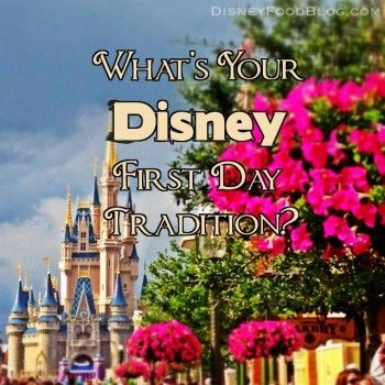 What's your #DisneyWorld first day tradition? Lots of great ideas here!