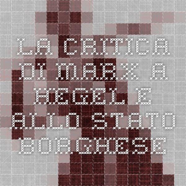 La critica di Marx a Hegel e allo stato borghese