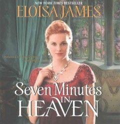 Seven Minutes in Heaven, Eloisa James