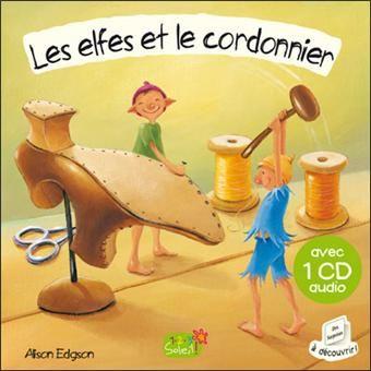 CD les elfes et le cordonnierDANS LA  COLLECTION 1,2,3 soleil.PLEINS DE TITRES