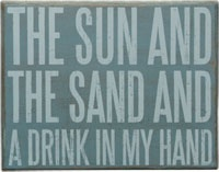 every day: Beaches Signs, Quotes, Hands, Wood Signs, Beaches Houses, Sands Boxes, No Shoes, Drinks, Sun