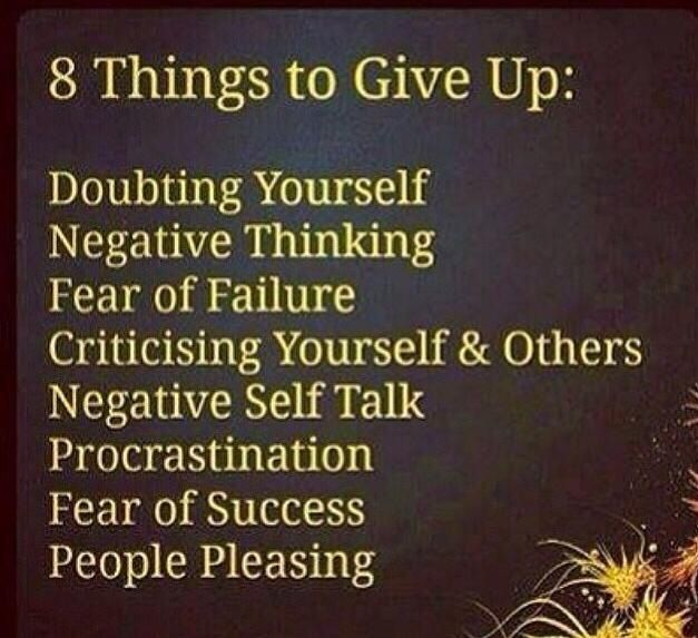 """8 things to give up. Ironically fear of success is what holds me back with """"entrepreneur"""" ideas"""