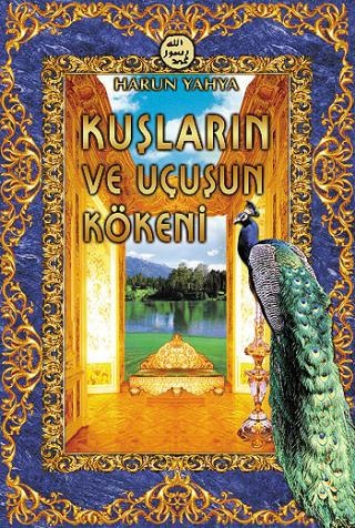 http://www.harunyahya.org/tr/Kitaplar/3713/Kuslarin-ve-Ucusun-Kokeni