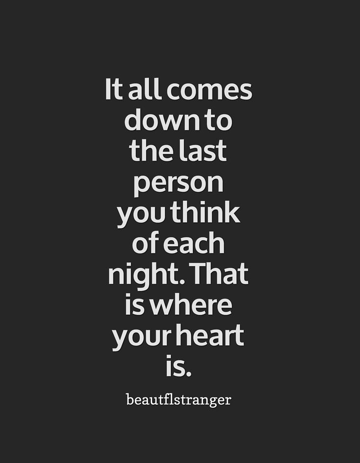 Not only are you the last person I think about at night. You are ...
