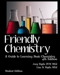 Friendly Chemistry is a truly unique approach to teaching introductory chemistry. Used by homeschoolers and charter, public and private school students world-wide for over ten years, Friendly Chemistry presents what is often considered an intimidating subject as a genuinely fun, enjoyable experience.