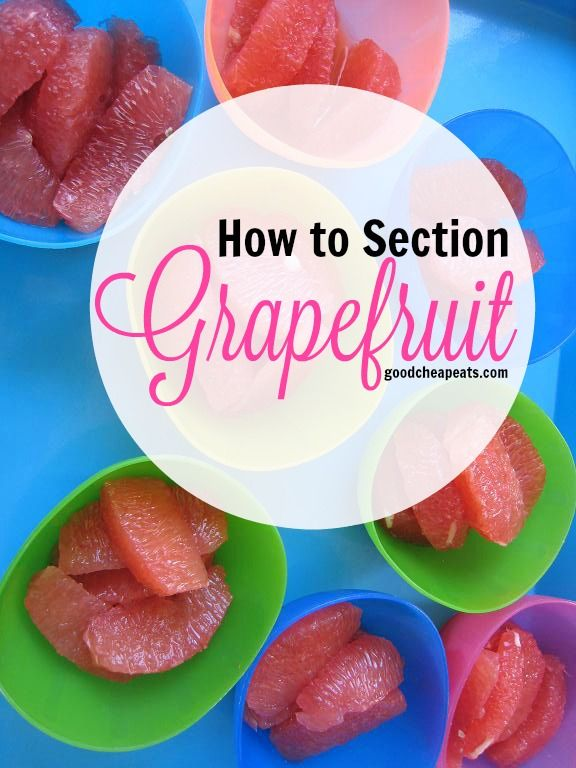 How to Section a Grapefruit | Good Cheap Eats - Learn how to section a grapefruit so that you can enjoy the delicious sweet fruit in salads, desserts, and quick tasty snacks.