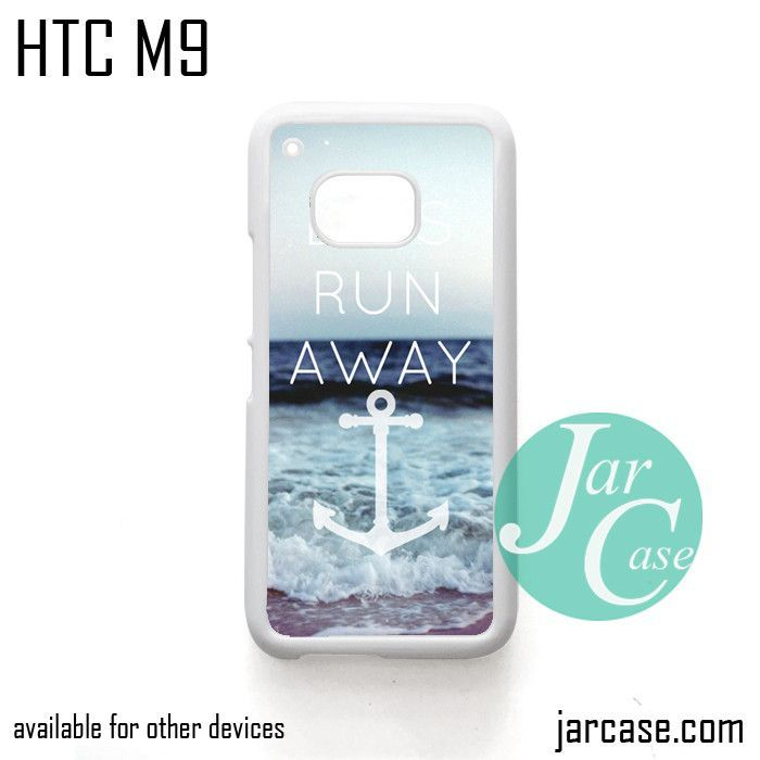 Lets Run Away Anchor Phone Case for HTC One M9 case and other HTC Devices