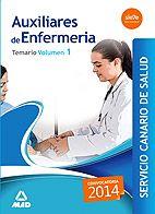 Desarrollo de los temas 1 al 13 de la parte específica del programa oficial exigido para la preparación de las pruebas selectivas dirigidas a cubrir plazas de Auxiliar de Enfermería del Servicio Canario de Salud.