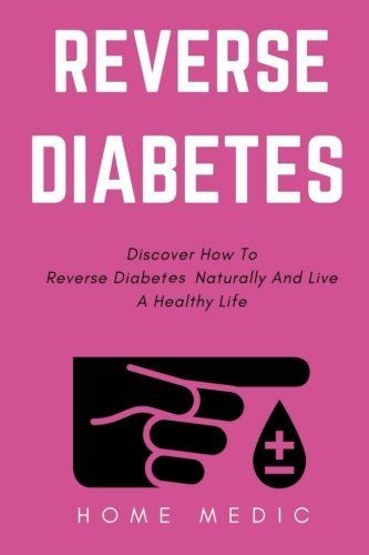 Reverse Diabetes: Discover How To Reverse Diabetes Naturally And Live A Healthy Life - http://www.exercisejoy.com/reverse-diabetes-discover-how-to-reverse-diabetes-naturally-and-live-a-healthy-life/fitness/