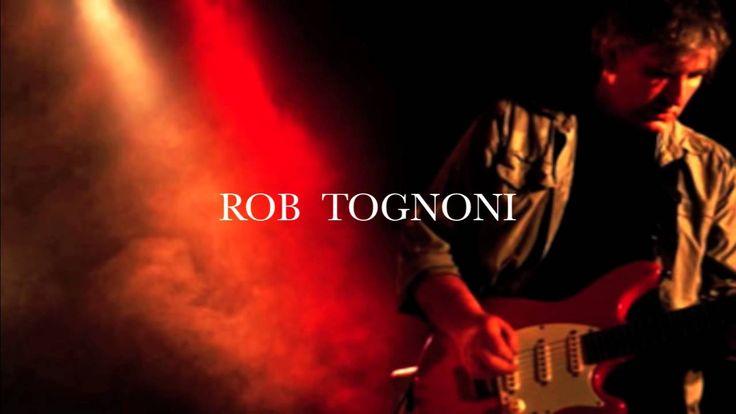 Someone To Love Me - Rob Tognoni