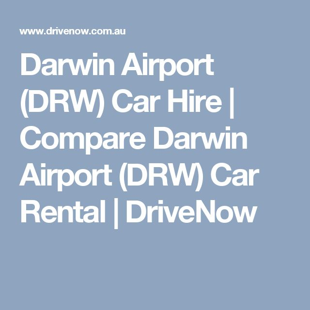 Darwin Airport (DRW) Car Hire | Compare Darwin Airport (DRW) Car Rental | DriveNow
