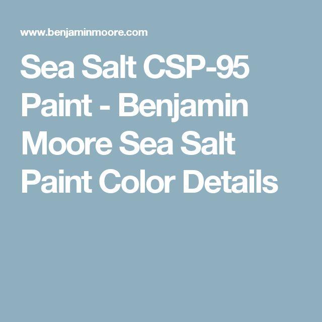Sea Salt CSP-95 Paint - Benjamin Moore Sea Salt Paint Color Details