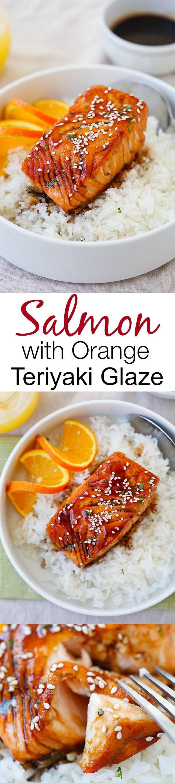 Salmon with Orange Teriyaki Glaze – sub honey, freshly squeezed orange juice