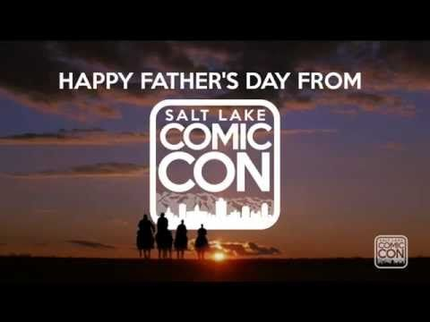 *PIN to WIN* Father's Day is June 21st. Show Dad some love, whether it's Salt Lake Comic Con tickets or just saying Thank You!