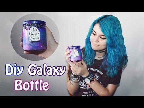 DIY galaxy bottle (Frasco galaxia / sangre de unicornio) | tumblr decor - YouTube