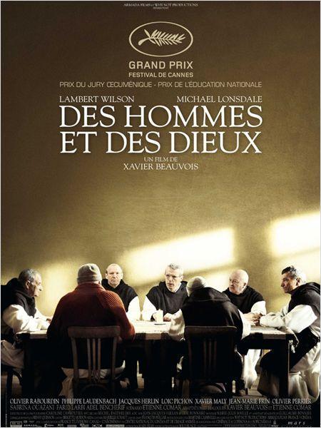 """""""Des hommes et des dieux """"  2011  Xavier Beauvois"""