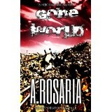 Escape (Gone World) (Kindle Edition)By A Rosaria