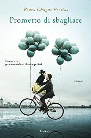 Prometto di sbagliare by Pedro Chagas Freitas