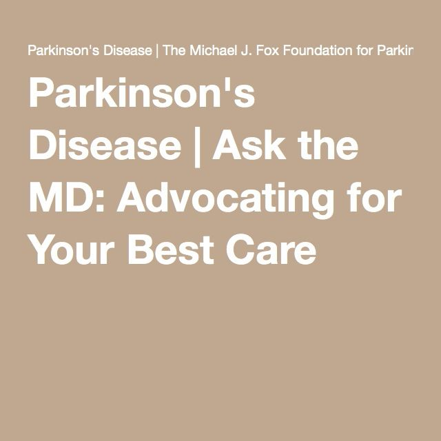 Parkinson's Disease | Ask the MD: Advocating for Your Best Care