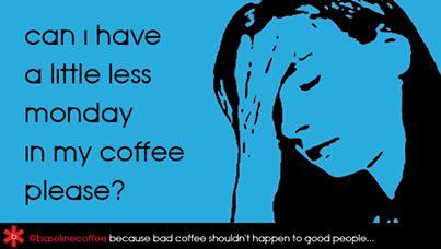 Less Monday's please. #coffee