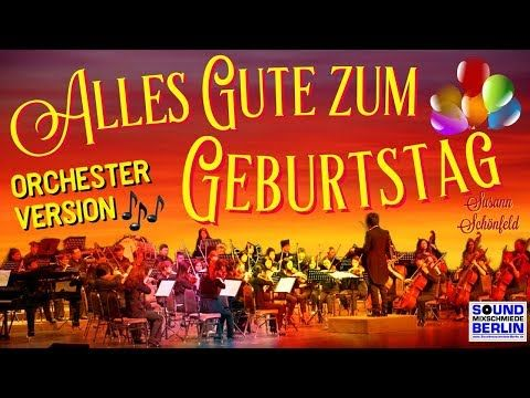 Geburtstagsgrüße 🎵 POP-ORCHESTER VERSION schönes neues Geburtstagslied All… – Marianne Diekmann