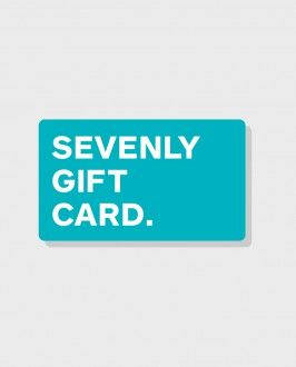 Shop with cause - Virtual Gift Card from Sevenly would be an awesome gift to give this Holiday! You can give any amount!