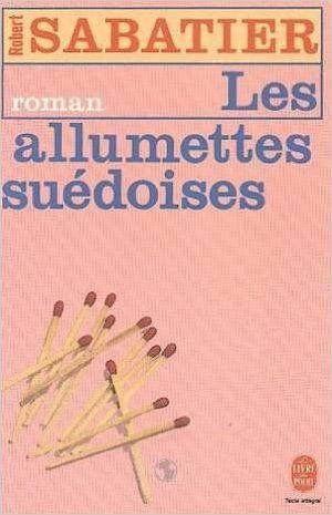 Les Allumettes Suedoises: Amazon.com: Sabatier Robert: Books