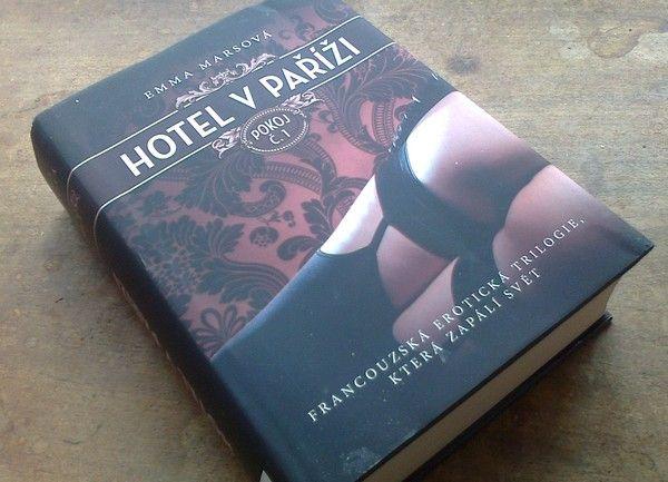 Hotel v Paříži: Pokoj č.1 (orig. Hotelles: Chambre un, 2014) – Emma Mars