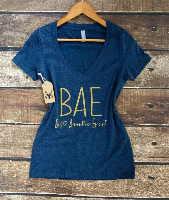 BAE Best Auntie Ever Shirt Best Aunt Ever Shirt by GNARLYGRAIL