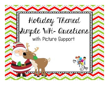 A SPECIAL SURPRISE A FEW DAYS EARLY!!!On the first day of Christmas, The TLC Shop gave to me...Holiday picture cards with simple WH- questions about the pictures.  There are 24 picture cards with questions included in this set!
