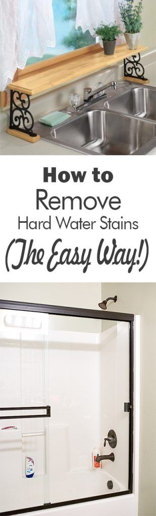 How to Remove Hard Water Stains (The Easy Way!) - 101 Days of Organization