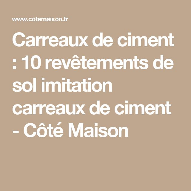 1000 ideas about imitation carreaux de ciment on - Imitation carreaux de ciment ...