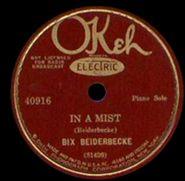 """""""In A Mist""""   Bix Beiderbecke"""