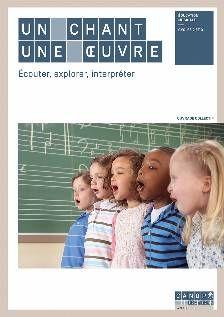 Un chant, une oeuvre : écouter, explorer, interpréter http://cataloguescd.univ-poitiers.fr/masc/Integration/EXPLOITATION/statique/recherchesimple.asp?id=193883635