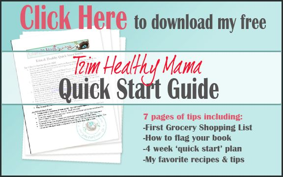 The Trim Healthy Mama Quick Start Guide contains all my best tips for getting started with the THM plan...you can do this, and I can help!