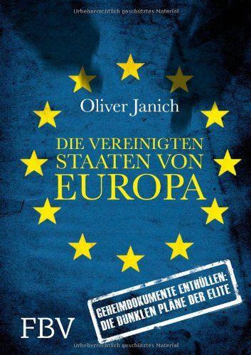 Medienhaus: Oliver Janich -  Die vereinigten Staaten von Europ...
