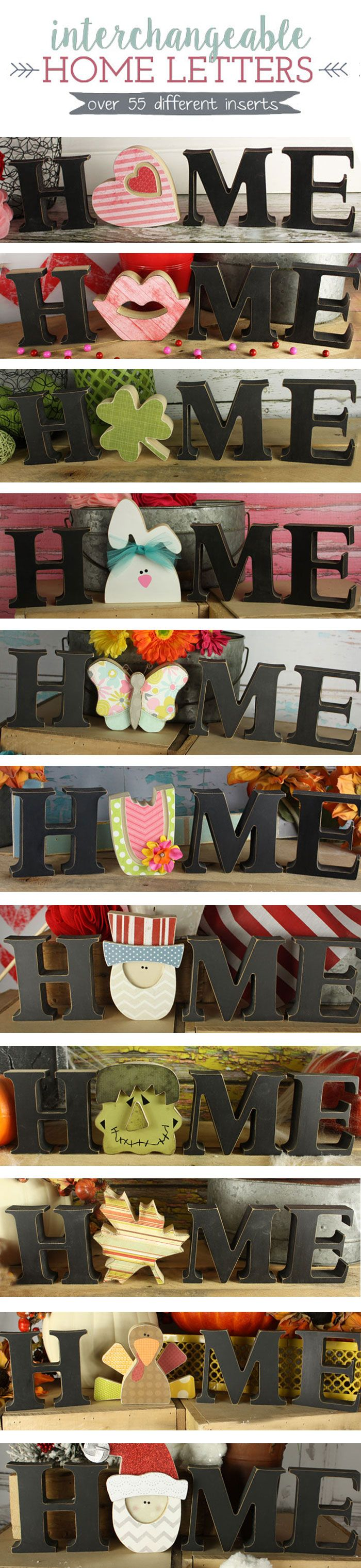 "OMG I LOVE these! Interchangeable Home Letters. Over 55 different inserts for the letter ""O"". Swap it out for each holiday/season. So Cute!!"