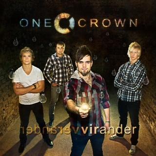 One Crown - Verander vir ander (CD 2011)