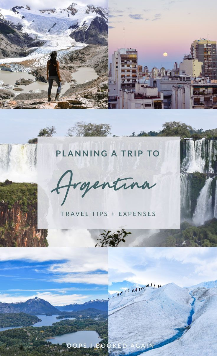 Planning A Trip To Argentina Travel Tips Expenses With Images
