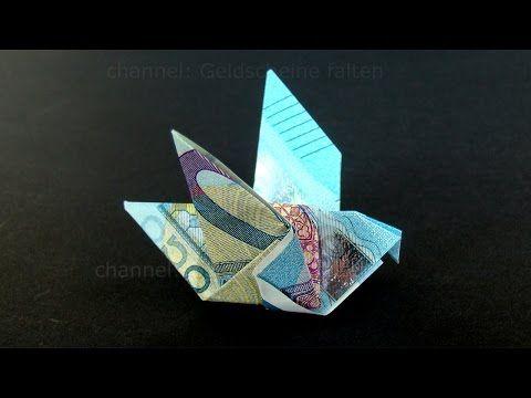 Geldschein falten Taube - Einfachen Origami Vogel mit Geld falten - DIY Geldgeschenk - YouTube