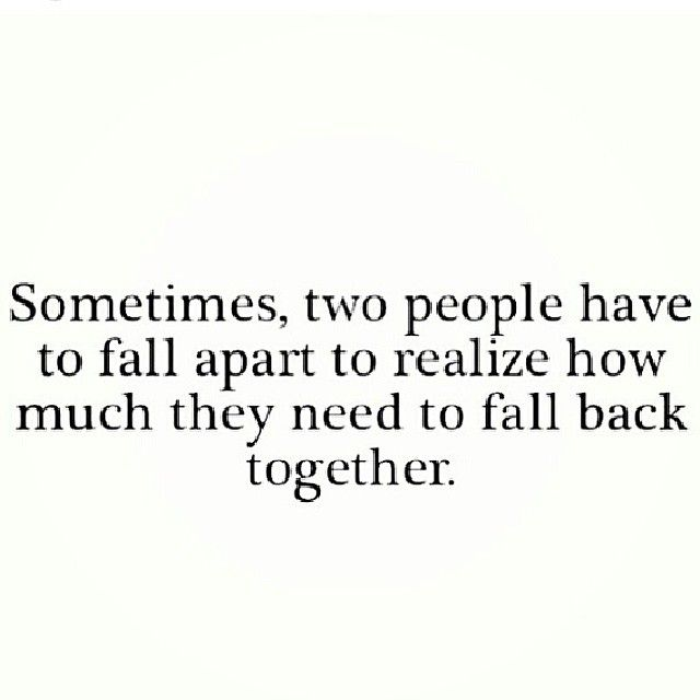Cannot keep doing with crazy cycle something needs to change.  Obviously its harder being apart than together!