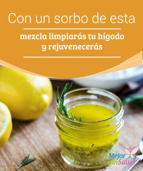Con un sorbo de esta mezcla limpiarás tu hígado y rejuvenecerás Tanto los ácidos grasos del aceite de oliva como los compuestos antioxidantes del limón nos ayudan a regular los niveles de colesterol y triglicéridos y mejoran el funcionamiento cardíaco