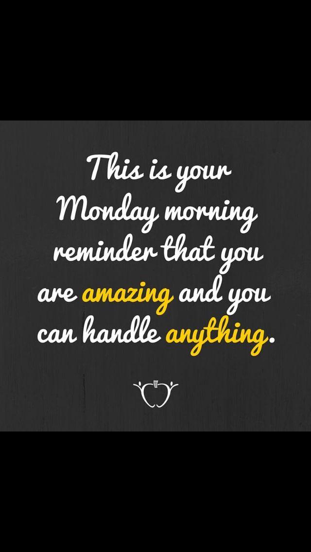 Your Monday morning reminder